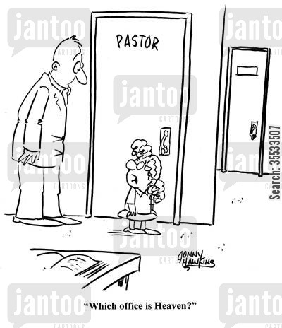 church office cartoon humor: Kid to pastor: 'Which office is heaven?'