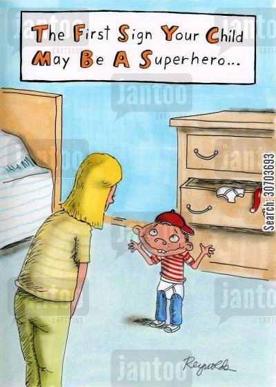 first signs cartoon humor: The First Sign Your Child May Be A Superhero.