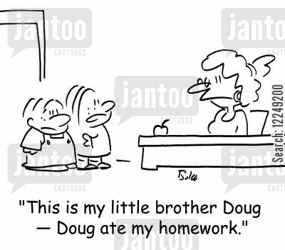 brotehrs cartoon humor: 'This is my little brother Doug -- Doug ate my homework.'