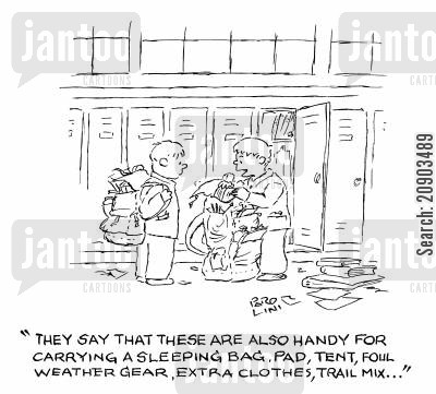 school kid cartoon humor: 'They say that these are also handy for carrying a sleeping bag, pad, tent, foul weather gear, extra clothes, trail mix...'