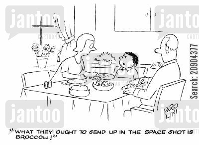 space shot cartoon humor: 'What they ought to send up in the space shot is broccoli!'