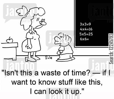 look up cartoon humor: 'Isn't this a waste of time? -- if I want to know stuff like this, I can look it up.'