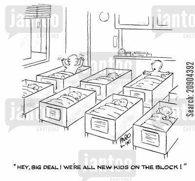 new kids cartoon humor: 'Hey, big deal! We're all new kids on the block!'