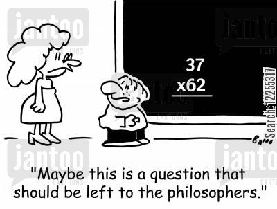 school kids cartoon humor: 'Maybe this is a question that should be left to the philosophers.'