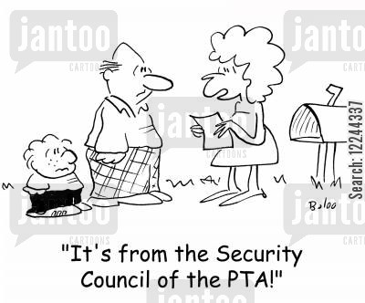 councils cartoon humor: 'It's from the Security Council of the PTA!'