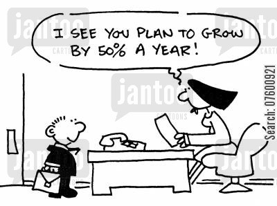 business plan cartoon humor: 'I see you plan to grow by 50 a year!'