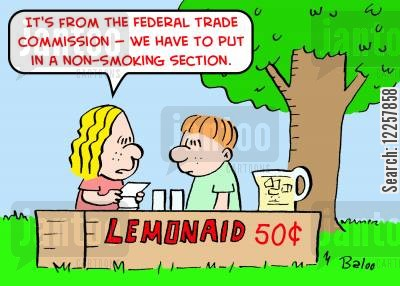 lemonade cartoon humor: 'It's from the Federal Trade Commission -- we have to put in a non-smoking section.'