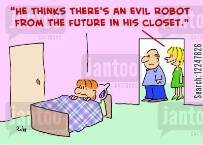 schwarzenegger cartoon humor: 'He thinks there's an evil robot from the future in his closet.'
