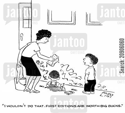 first editions cartoon humor: 'I wouldn't do that. First editions are worth big bucks.'