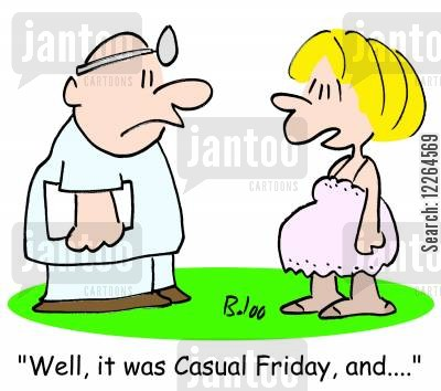 causal fridays cartoon humor: 'Well, it was Casual Friday, and....'