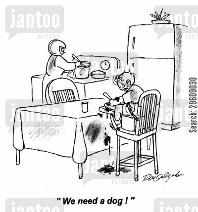 spillage cartoon humor: 'We need a dog!'