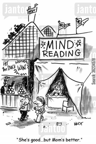 mindreading cartoon humor: She's good, but Mom's better.