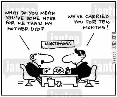 repayment cartoon humor: 'What do you mean, you've done more for me than my mother did? We've carried you for ten months.'