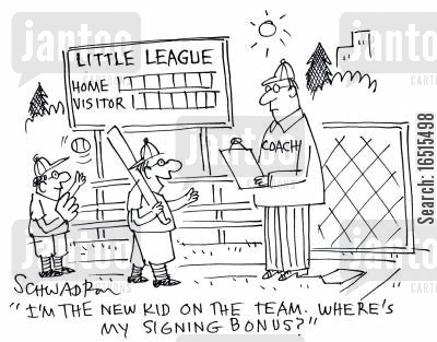 baseball team cartoon humor: 'I'm the new kid on the team. Where's my signing bonus?'