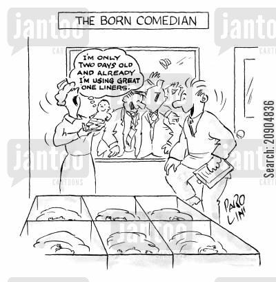 one liner cartoon humor: The born comedian - 'I'm only two days old and already I'm using great one liners!'