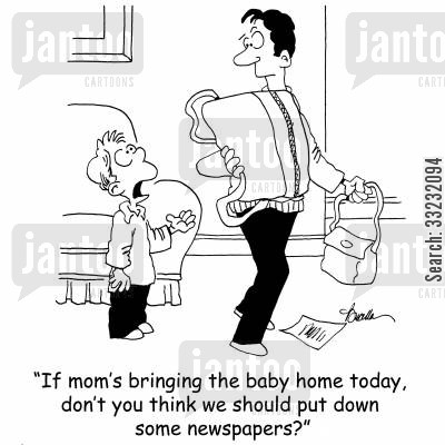 put down newspapers cartoon humor: 'If mom's bringing the baby home today, don't you think we should put down some newspapers?'