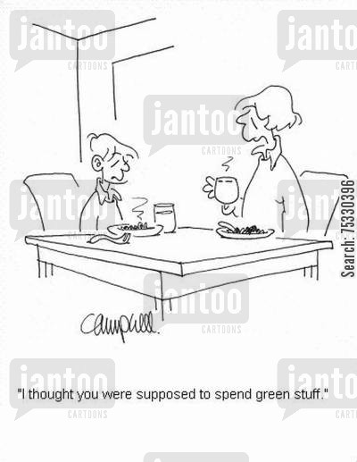 dietitians cartoon humor: 'I thought you were supposed to spend green stuff.'