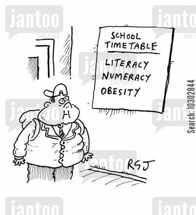 timetable cartoon humor: 'School Timetable - Literacy, Numeracy, Obesity.'