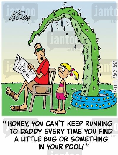 paddling pools cartoon humor: 'Honey, you can't keep running to Daddy every time you find a little bug or something in your pool!'