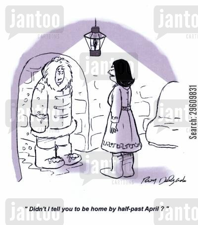 disciplined cartoon humor: 'Didn't I tell you to be home by half-past April?'