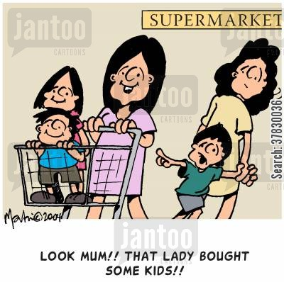 grocery stores cartoon humor: Look Mum! That lady bought some kids!