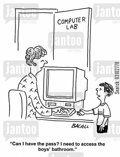 computer lessons cartoon humor: 'Can I have the pass? I need to access the boy's bathroom.'