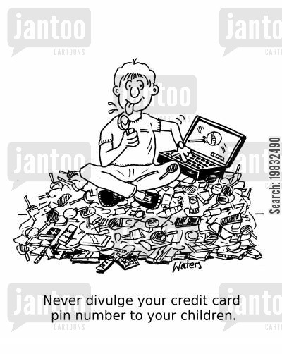 internet shopping cartoon humor: Never divulge your credit card pin number to your children!'