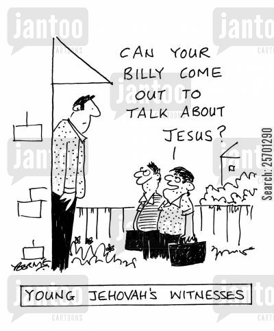 evangelicals cartoon humor: Young Jehovah's Witnesses - Can your Billy come out to talk about Jesus?