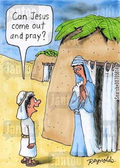 out to play cartoon humor: Can Jesus come out and pray?