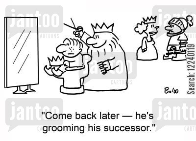 grooms cartoon humor: 'Come back later -- he's grooming his successor.'