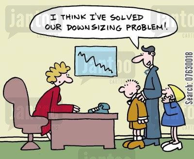 downsizing problem cartoon humor: I think I've solved our downsizing problem!