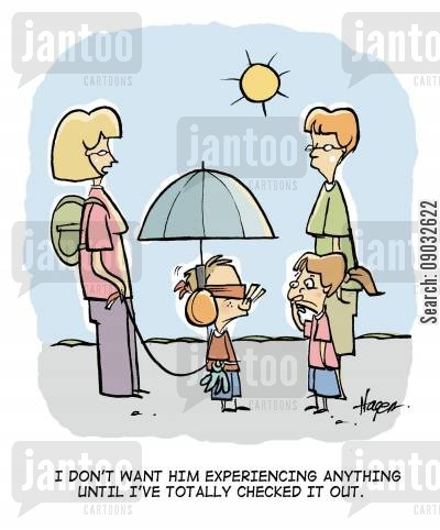 protective parents cartoon humor: 'I don't want him experiencing anything until I've totally checked it out.'