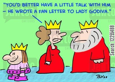 first crush cartoon humor: 'You'd better have a little talk with him -- he wrote a fan letter to Lady Godiva.'