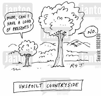 spoiled kids cartoon humor: Unspoilt Countryside.