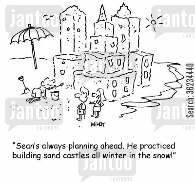 planning ahead cartoon humor: Child has practiced building sand castles in snow.