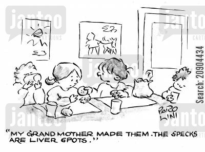 lunch time cartoon humor: 'My Grandmother made them. The specks are liver spots.'