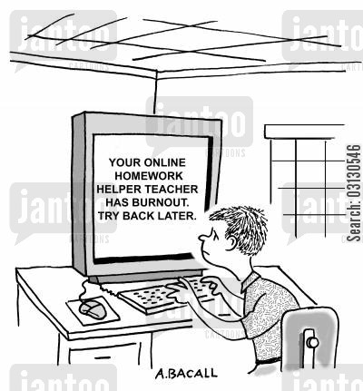 burnout cartoon humor: Your online homework helper teacher has burnout...