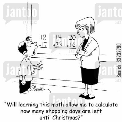 shopping days cartoon humor: 'Will learning this math allow me to calculate how many shopping are left until Christmas?'