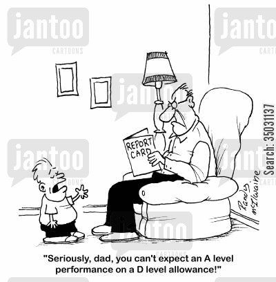 public schools cartoon humor: 'Seriously, dad, you can't expect an A level performance on a D level allowance!'