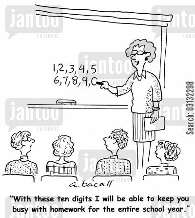 pupil cartoon humor: With these ten digits I will be able to keep you busy with homework for the entire school year.