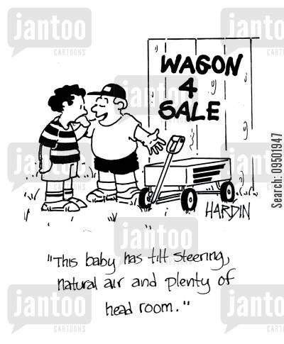 selling cars cartoon humor: 'This baby has tilt steering, natural air and plenty of head room.'