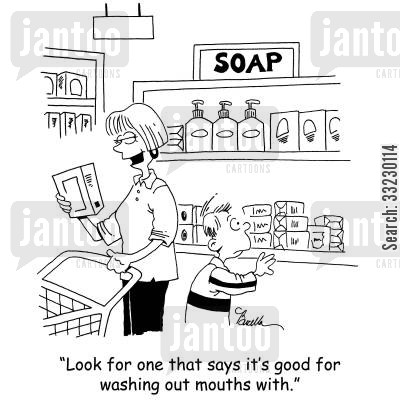 soap powders cartoon humor: 'Look for one that says it's good for washing mouths out with.'