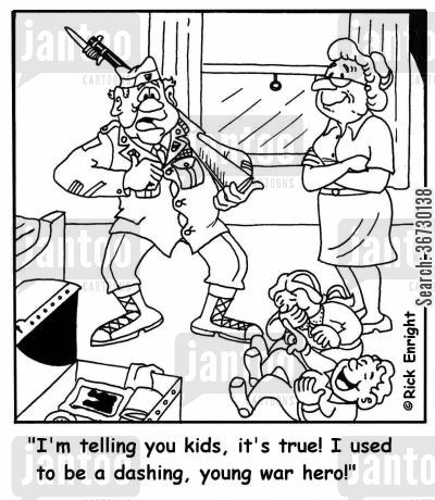 grandchild cartoon humor: 'I'm telling you kids, it's true! I used to be a dashing, young war hero!'