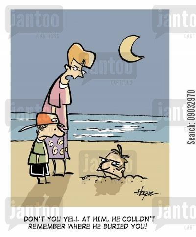 angry parent cartoon humor: Don't you yell at him, he couldn't remember where he buried you!