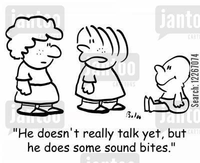 little brother cartoon humor: 'He doesn't really talk yet, but he does some sound bites.'
