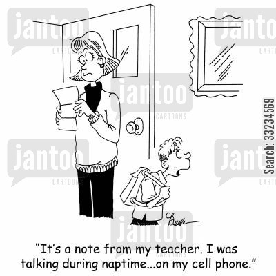 naptime cartoon humor: 'It's a note from my teacher. I was talking during naptime...on my cell phone.'