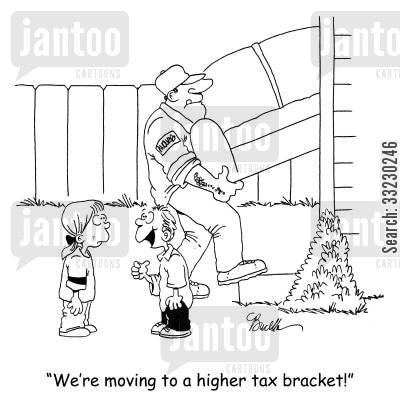 tax brackets cartoon humor: 'We're moving to a higher tax bracket!'