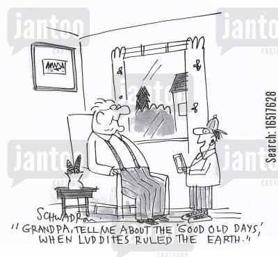 generation gaps cartoon humor: 'Grandpa, tell me about the 'good old days' when luddies ruled the earth.'