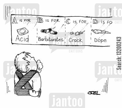 acid cartoon humor: A is for Acid, B is for Barbiturates, C is for Crack....