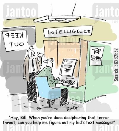 national security cartoon humor: 'Hey, Bill. When you're done deciphering that terror threat, can you help me figure my kid's text message?'